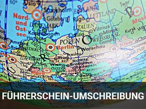 UMSCHREIBUNG AUSLÄNDISCHER FÜHRERSCHEINE